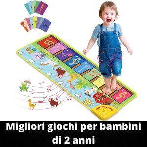 Migliori giochi per bambini di 2 anni